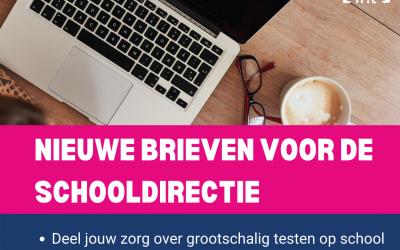 Nieuwe brieven voor de schooldirectie: deel je zorgen over grootschalig testen op school en maak duidelijk waar je voor staat